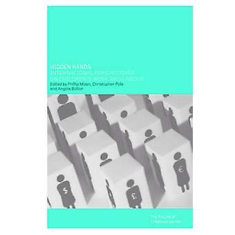 Hidden Hands International Perspectives on Childrens Work and Labour by Mizen & Phil