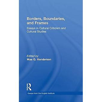 Borders Boundaries and Frames by Henderson & Mae