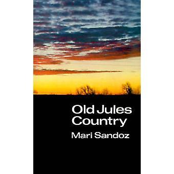 Gamla Jules land A urval från gamla Jules och trettio års skrivande sedan boken publicerades av Sandoz & Mari