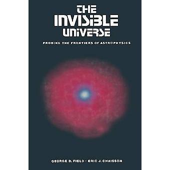 O universo invisível, sondando as fronteiras da astrofísica por campo