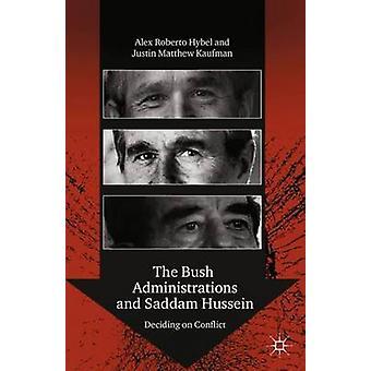 Bush administrationer og Saddam Hussein beslutter på konflikten ved Hybel & Alex Roberto