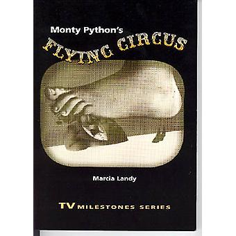 Monty Pythons Flying Circus by Landy & Marcia
