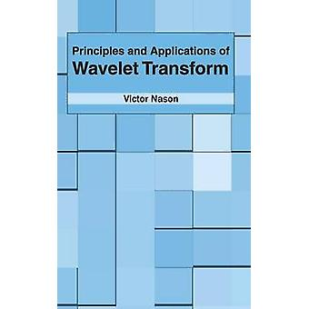 Principles and Applications of Wavelet Transform by Nason & Victor