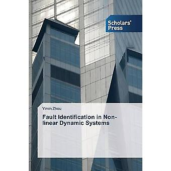 Fault Identification in Nonlinear Dynamic Systems by Zhou Yimin