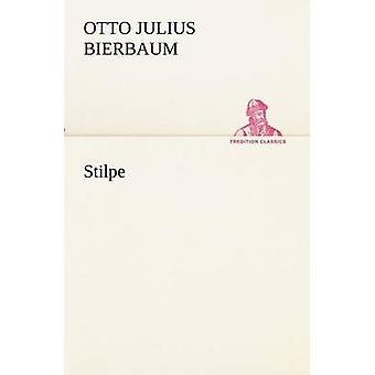 Stilpe von Bierbaum & Otto Julius