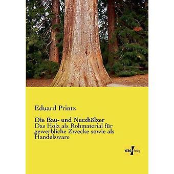 Die Bau und Nutzhlzer by Printz & Eduard