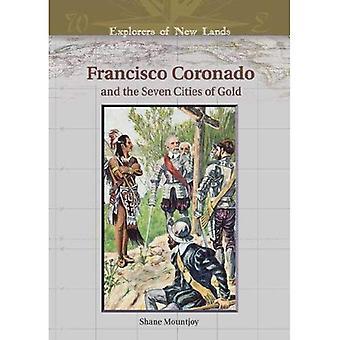 Francisco Coronado och de sju städerna av guld (upptäcktsresande nya landområden)