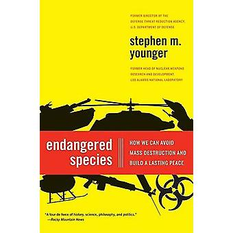 Endangered Species - How We Can Avoid Mass Destruction and Build a Las