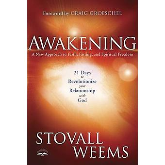 Awakening - A 21 Day Experience That Will Revolutionize Your Relations