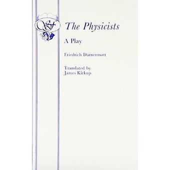 The Physicists by Friedrich Durrenmatt - J. Kirkup - 9780573013409 Bo