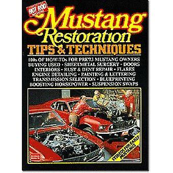 Mustang Restoration Tips and Techniques (5th Revised edition) by R. M
