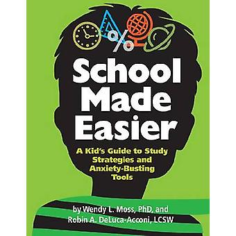 School Made Easier - A Kid's Guide to Study Strategies and Anxiety-Bus