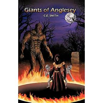Giants of Anglesey by C E Smith - 9781462033591 Book