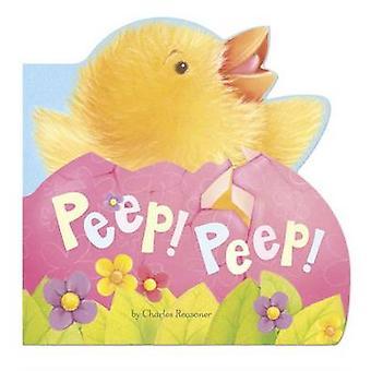 Peep! Peep! by Charles Reasoner - Gareth Llewhellin - 9781479559480 B