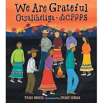 We Are Grateful - Otsaliheliga by We Are Grateful - Otsaliheliga - 9781