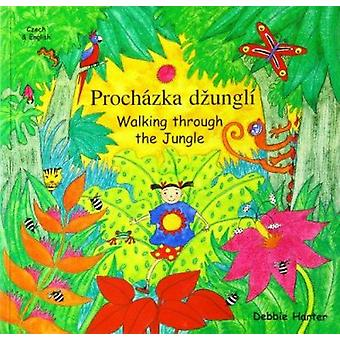 Walking Through the Jungle by Debbie Harter - illustrated Debbie Hart