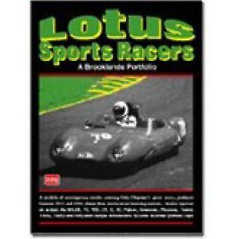 Lotus Sports Racers - A Brooklands Portfolio by R M Clarke - 978185520