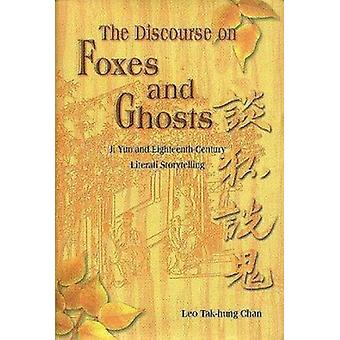 The Discourse on Foxes and Ghosts by Tak-hung Leo Chan - 978962201749