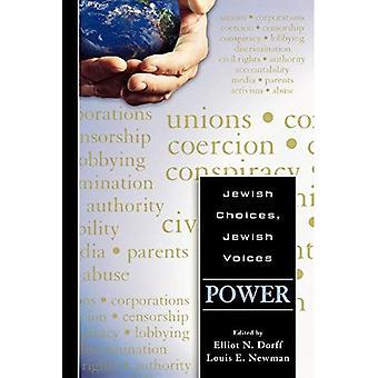 Jewish Choices, Jewish Voices: Power: Power
