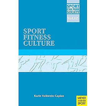 Sport/Fitness/Culture (Sport, Culture & Society)