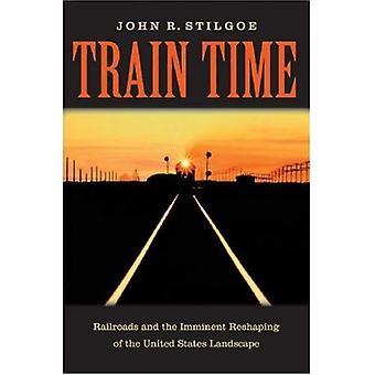 Orario treno: Ferrovie e l'imminente rimodellamento del paesaggio degli Stati Uniti