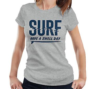 London Banter Have A Swell Day Surf Women's T-Shirt