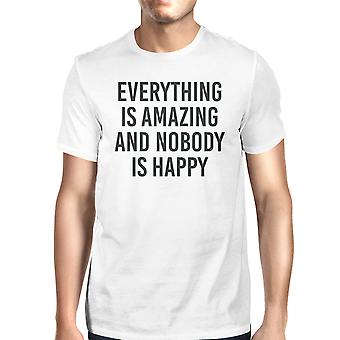 Everything Amazing Nobody Happy Unisex White T-shirt Cute T-shirt
