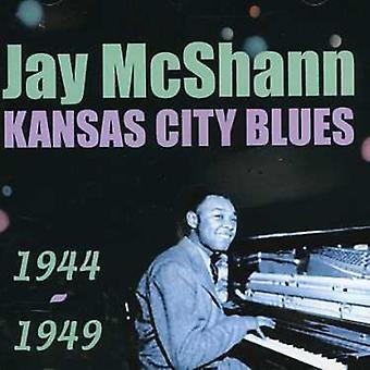 Jay McShann - Kansas City Blues 1944-1949 [CD] USA import