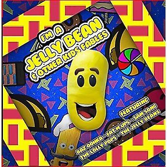 Jeg er en Jelly Bean & andre børn fabler - jeg er en Jelly Bean & andre børn fabler [CD] USA import