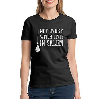Not Every Witch Lives In Salem Women's Black T-shirt