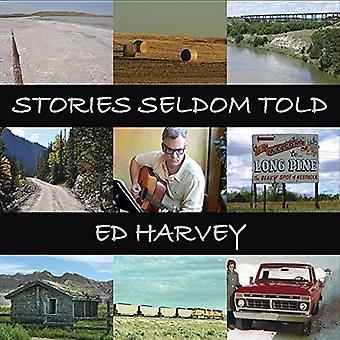 Ed Harvey - import USA historie rzadko powiedział [CD]