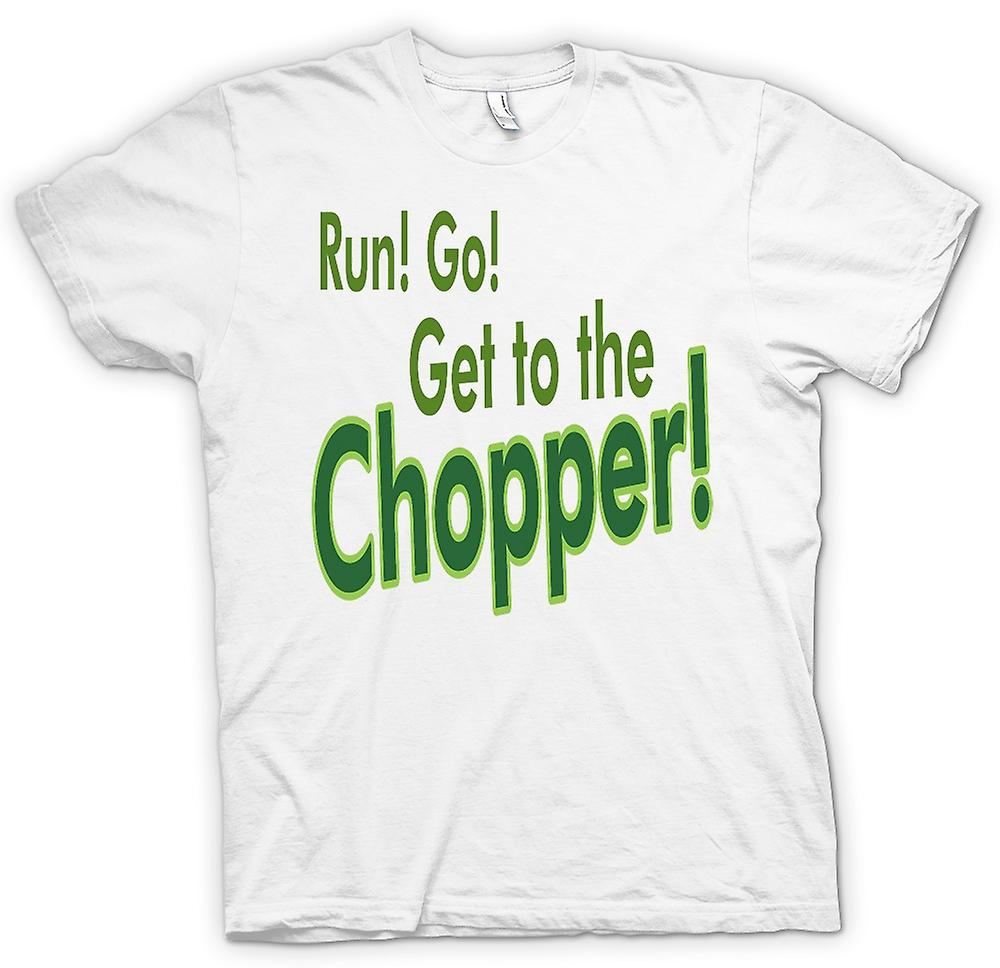 Womens T-shirt - Run! Go! Get To The Chopper! - Funny Quote