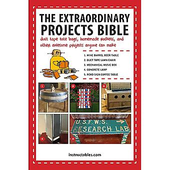 Skyhorse Publishing-The Extraordinary Projects Bible