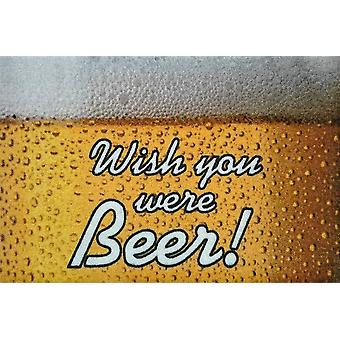 Wish you were beer! Doormat multicolor, printed, polyamide and non-slip PVC bottom.
