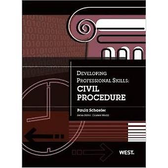 Developing Professional Skills - Civil Procedure by Paula Schaefer - 9