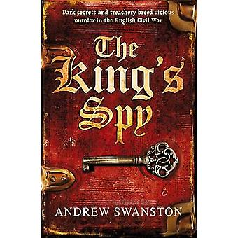 The King's Spy by Andrew Swanston - 9780552166102 Book