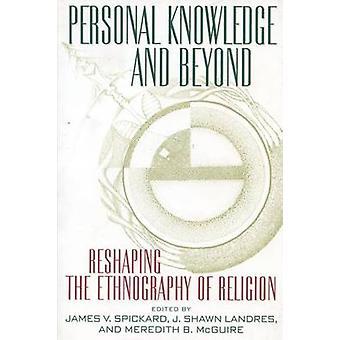 Connaissances personnelles et au-delà - remodelage de l'ethnographie de la Religion