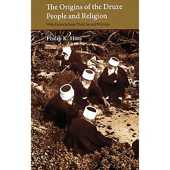 The Origins of the Druze People and Religion by Philip K. Hitti - 978