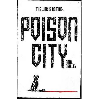 Ville de poison par Paul Crilley - livre 9781473631601