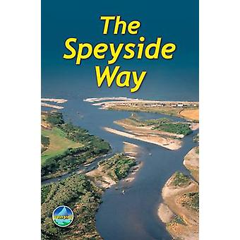 The Speyside Way (2nd Revised edition) by Jacquetta Megarry - Jim Str