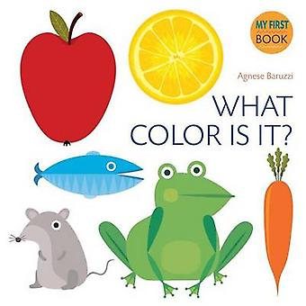 My First Book of Colors by Agnese Baruzzi - 9788854411074 Book