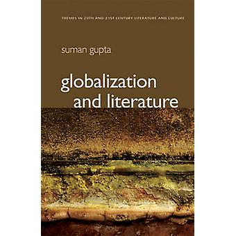 Globalization and Literature by Suman Gupta - 9780745640242 Book