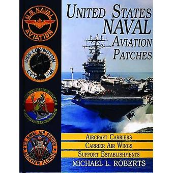 United States Navy Patches Series - Volume I - Aircraft Carriers/Carrie