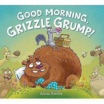 God morgen, Grizzle Grump!