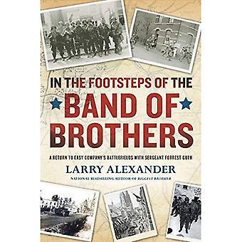 I fotspåren av bandet of Brothers: en återgång till lätt bolagets slagfält med Sgt. Forrest Guth