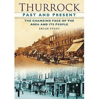 Thurrock Past and Present: the Changing Faces of the Area and Its People