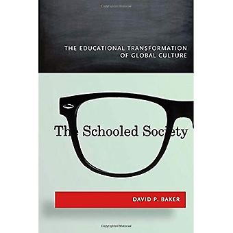 Skolad samhället: Pedagogiska omvandlingen av Global kultur