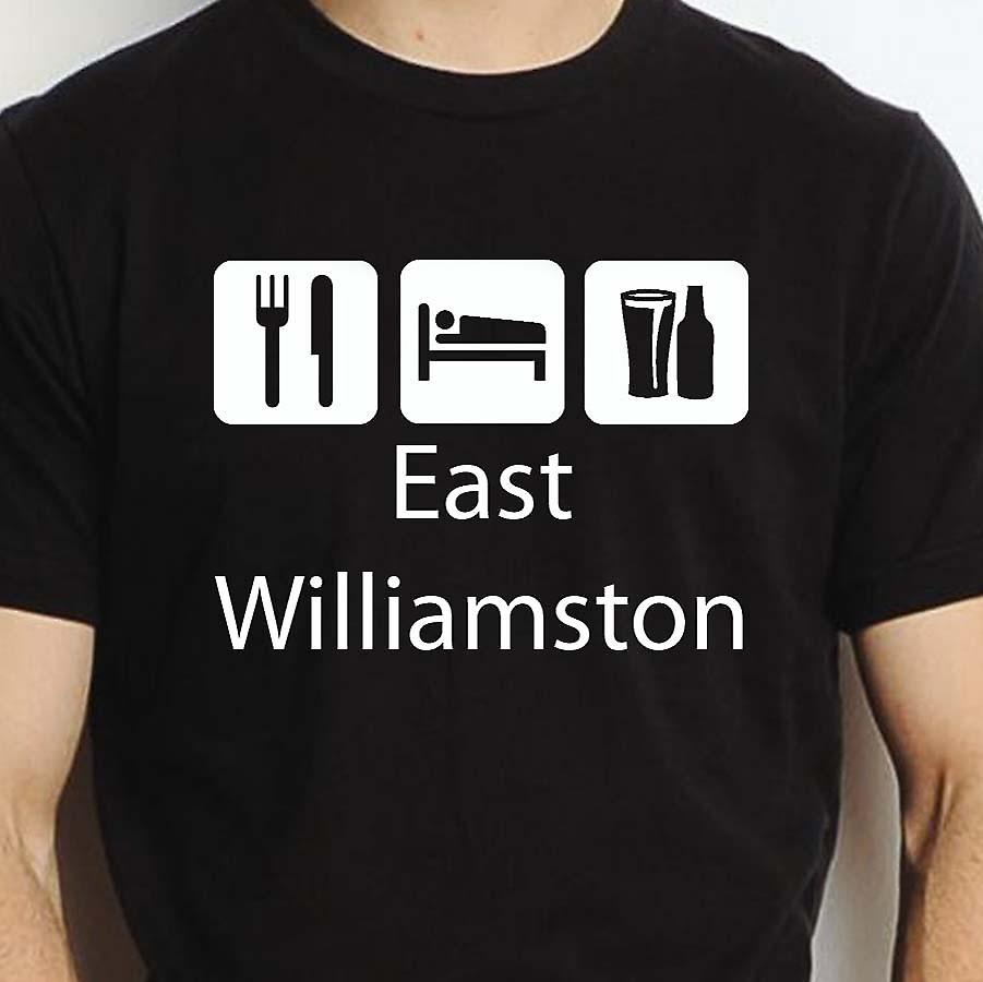 Eat Sleep Drink Eastwilliamston Black Hand Printed T shirt Eastwilliamston Town