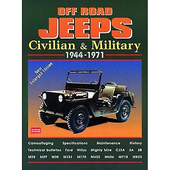 Off Road Jeeps: Civiele en militaire, 1944-1971