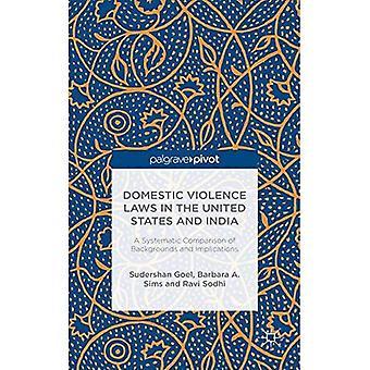 Lois de la Violence domestique aux Etats-Unis et en Inde: une comparaison systématique des origines et conséquences